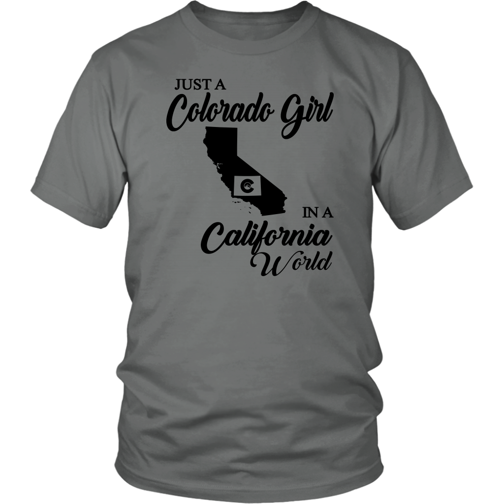 Just A Colorado Girl In A California World T-Shirt