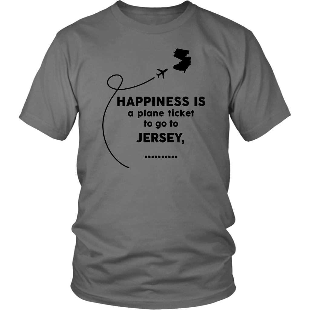 Happiness Is A Plane Ticket To Go To Jersey T-Shirt
