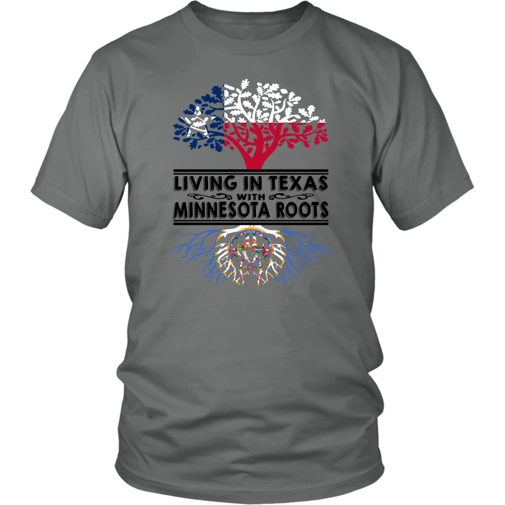 Living In Texas With Minnesota Roots T Shirt