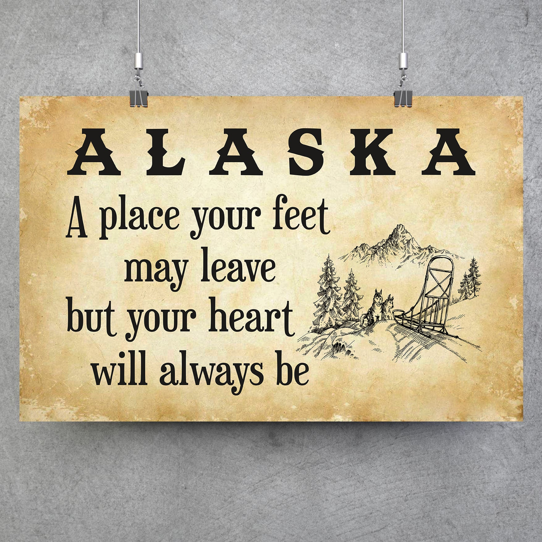 Alaska A Place Your Heart Will Always Be Poster