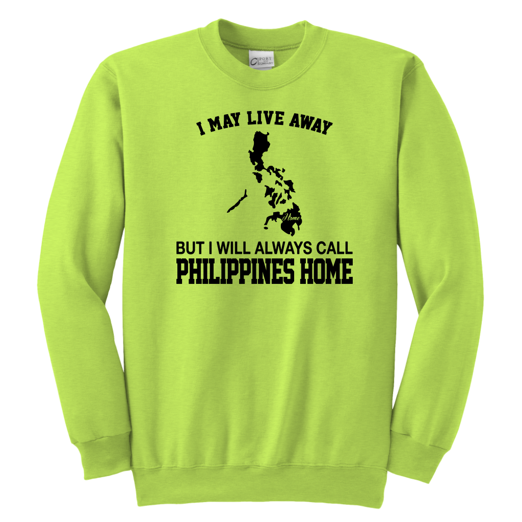 I Will Always Call Philippines Home Hoodie