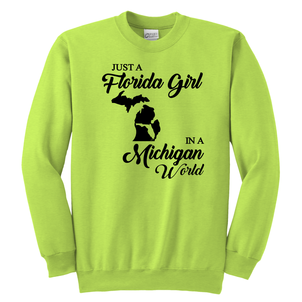 Just A Florida Girl In A Michigan World T-Shirt