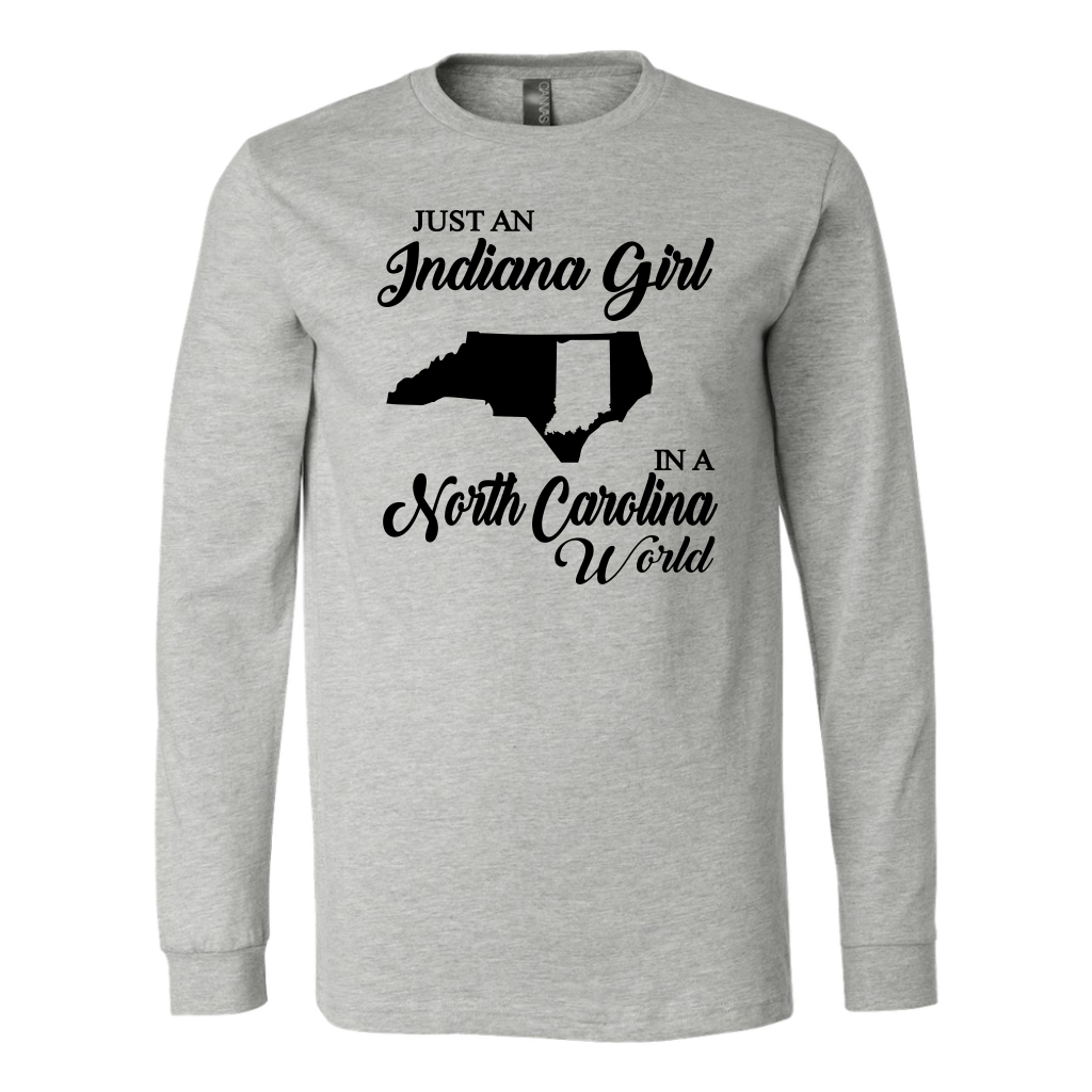 Just An Indiana Girl In A North Carolina World T- Shirt