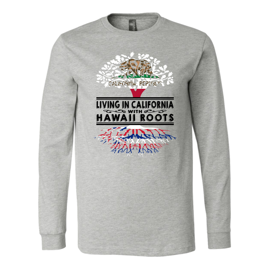 Living In California With Hawaii Roots T-shirt