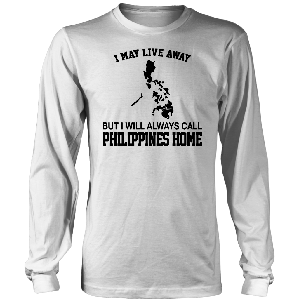 I WILL ALWAYS CALL PHILIPPINES HOME