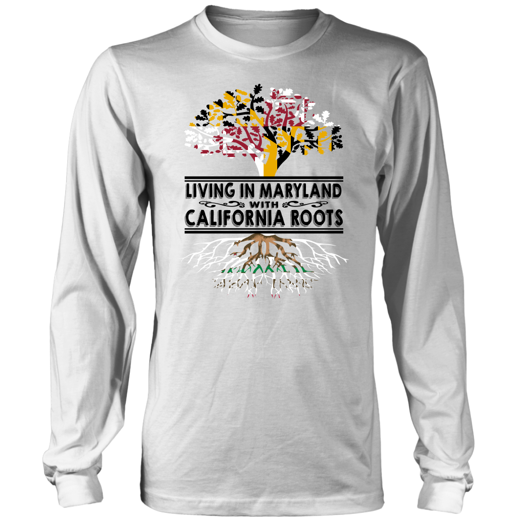 Living In Maryland With California Roots T Shirt