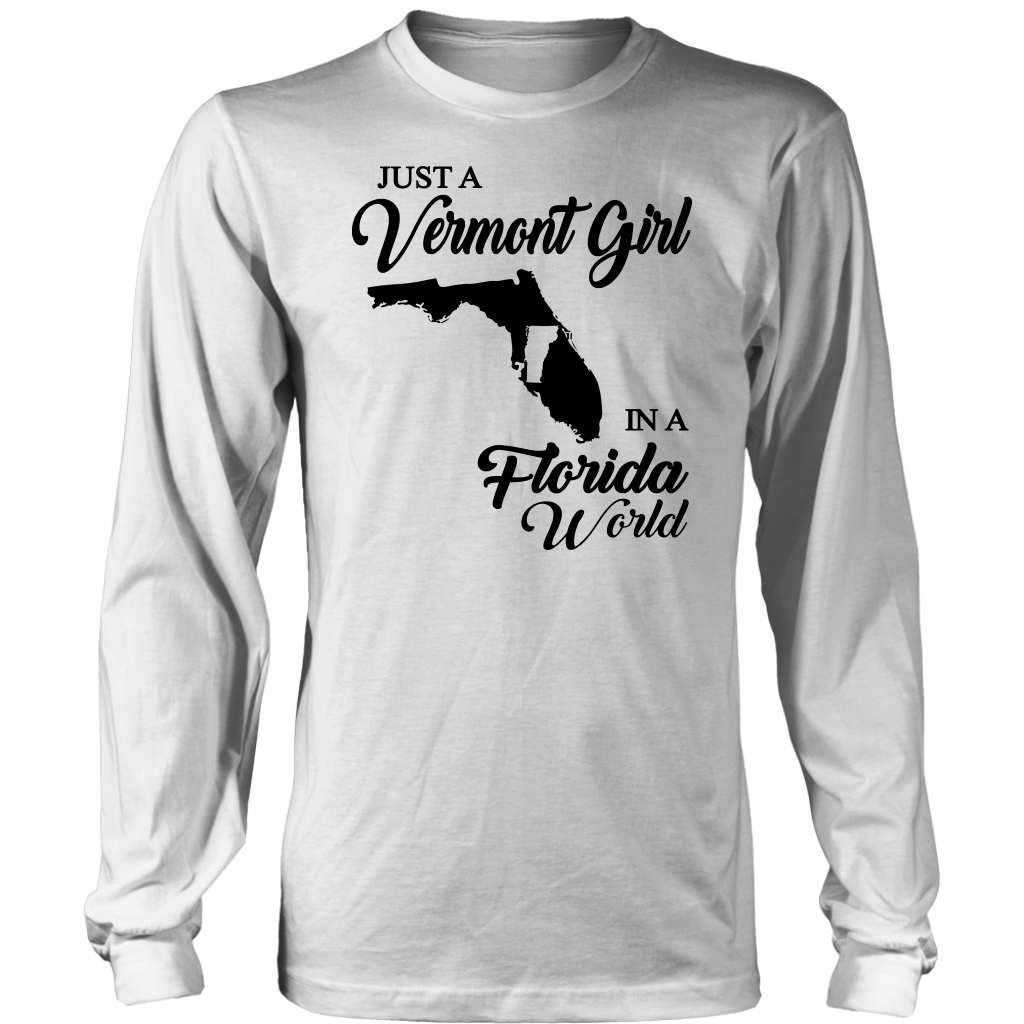 Just A Vermont Girl In A Florida World T-Shirt