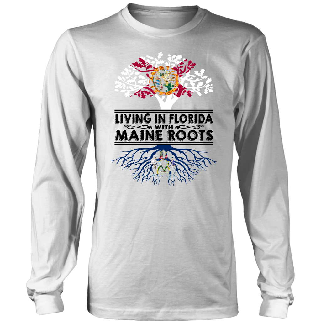 Living In Florida With Maine Roots T-shirt