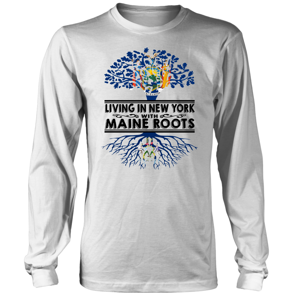 Living In New York With Maine Roots T-shirt