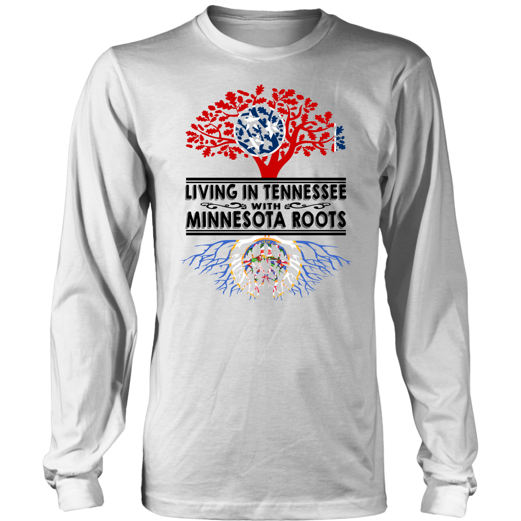 Living In Tennessee With Minnesota Roots T Shirt