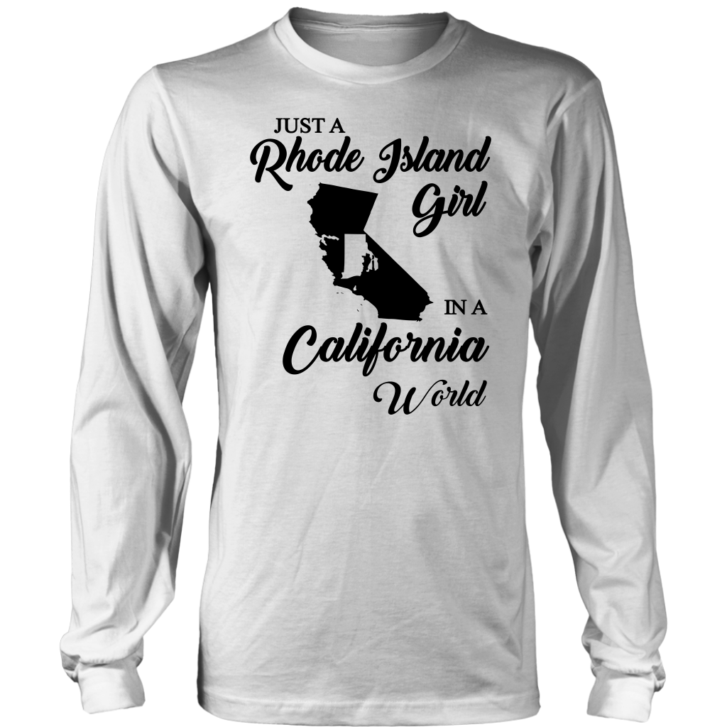 Just A Rhode Island Girl In A California World T-shirt