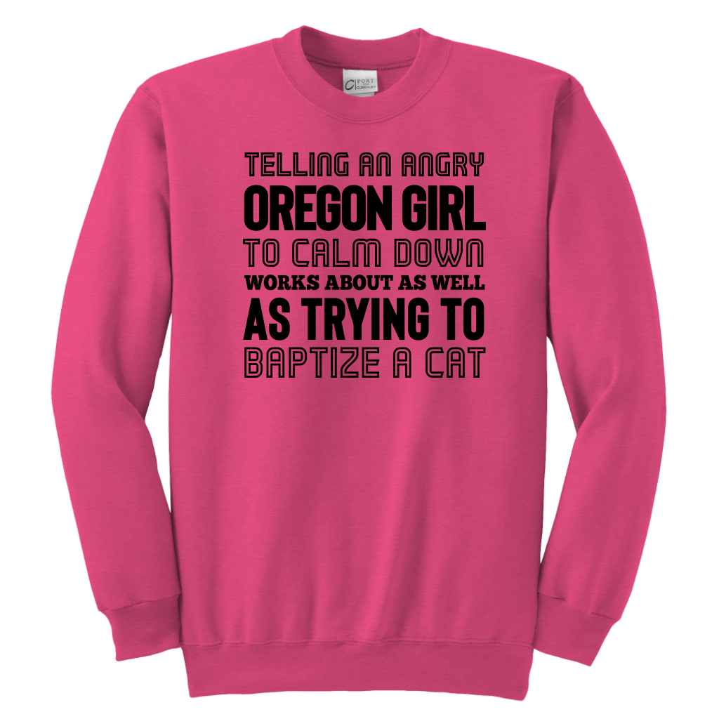 Telling An Oregon Girl To Calm Down T-shirt