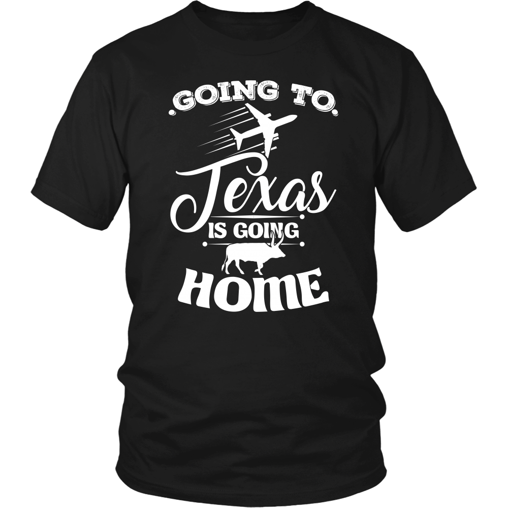 GOING TO TEXAS IS GOING HOME - T-shirt Teezalo LLC