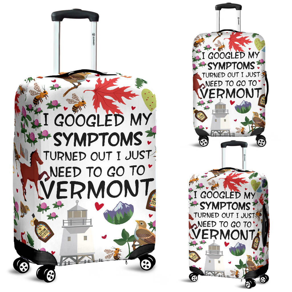 I Just Need To Go To Vermont Luggage Covers