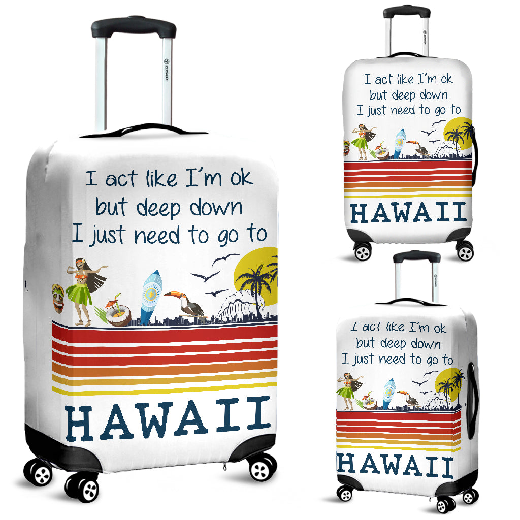 Deep Down I Just Need To Go To Hawaii Luggage Covers