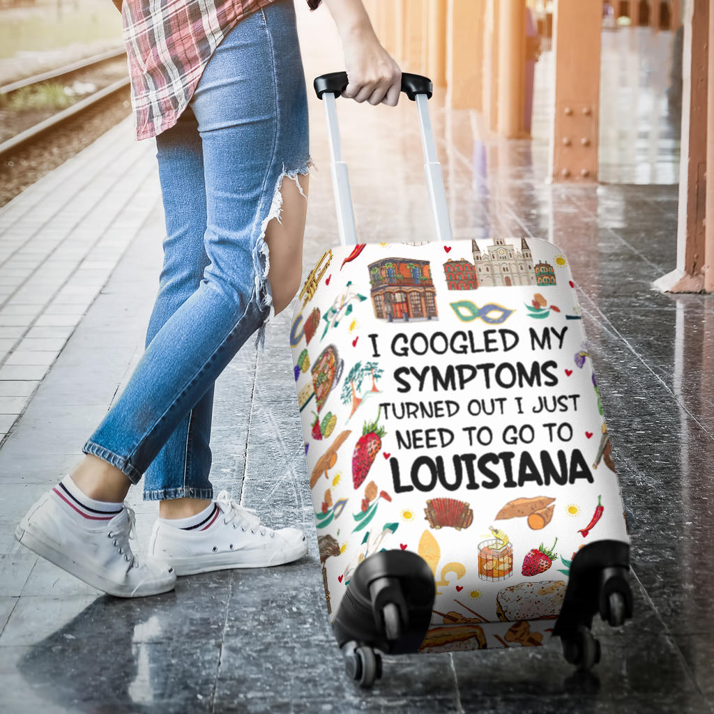 I JUST NEED TO GO TO LOUISIANA LUGGAGE COVERS
