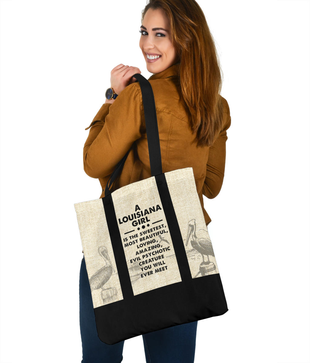 A Louisiana Girl Is The Sweetest, Most Beautiful, Loving, Amazing Tote Bag