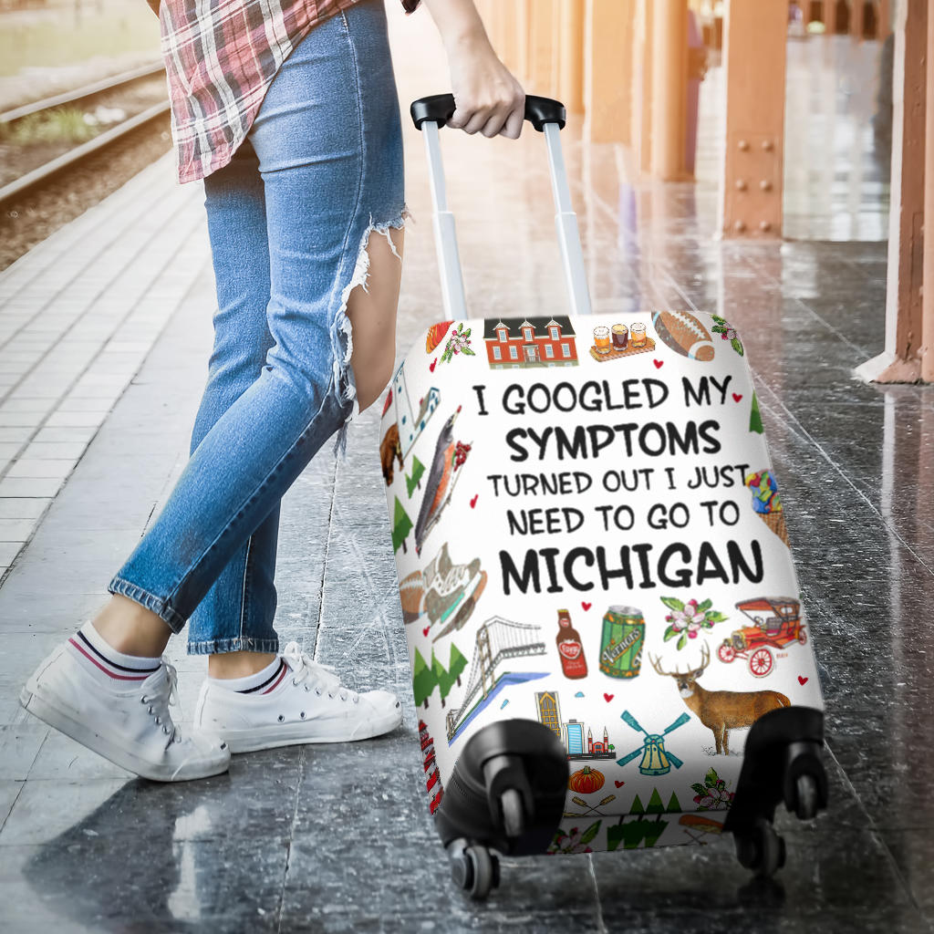 Funny Michigan Luggage Covers Turned Out I Just Need To Go To Michigan