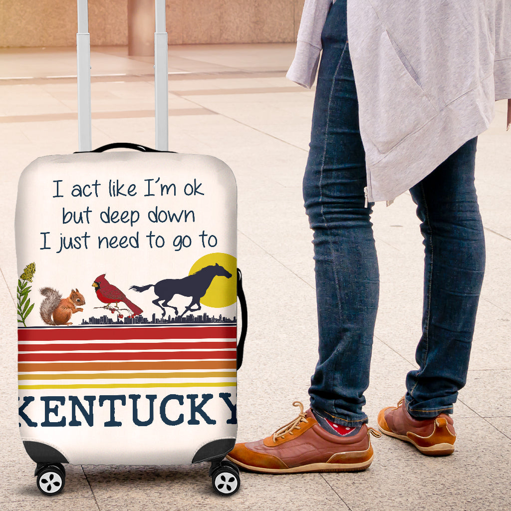 Deep Down I Just Need To Go To Kentucky Luggage Covers