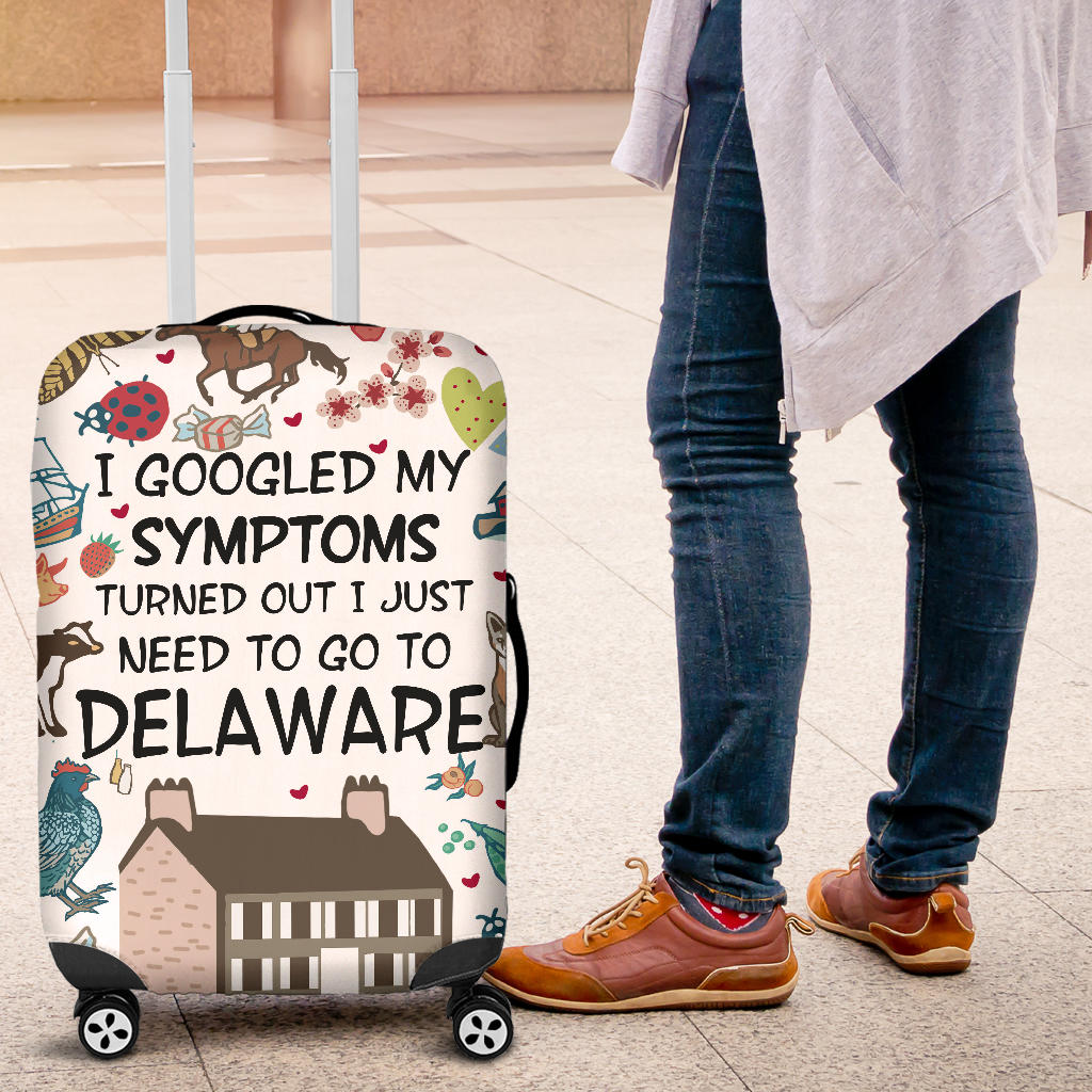 I JUST NEED TO GO TO DELAWARE LUGGAGE COVERS