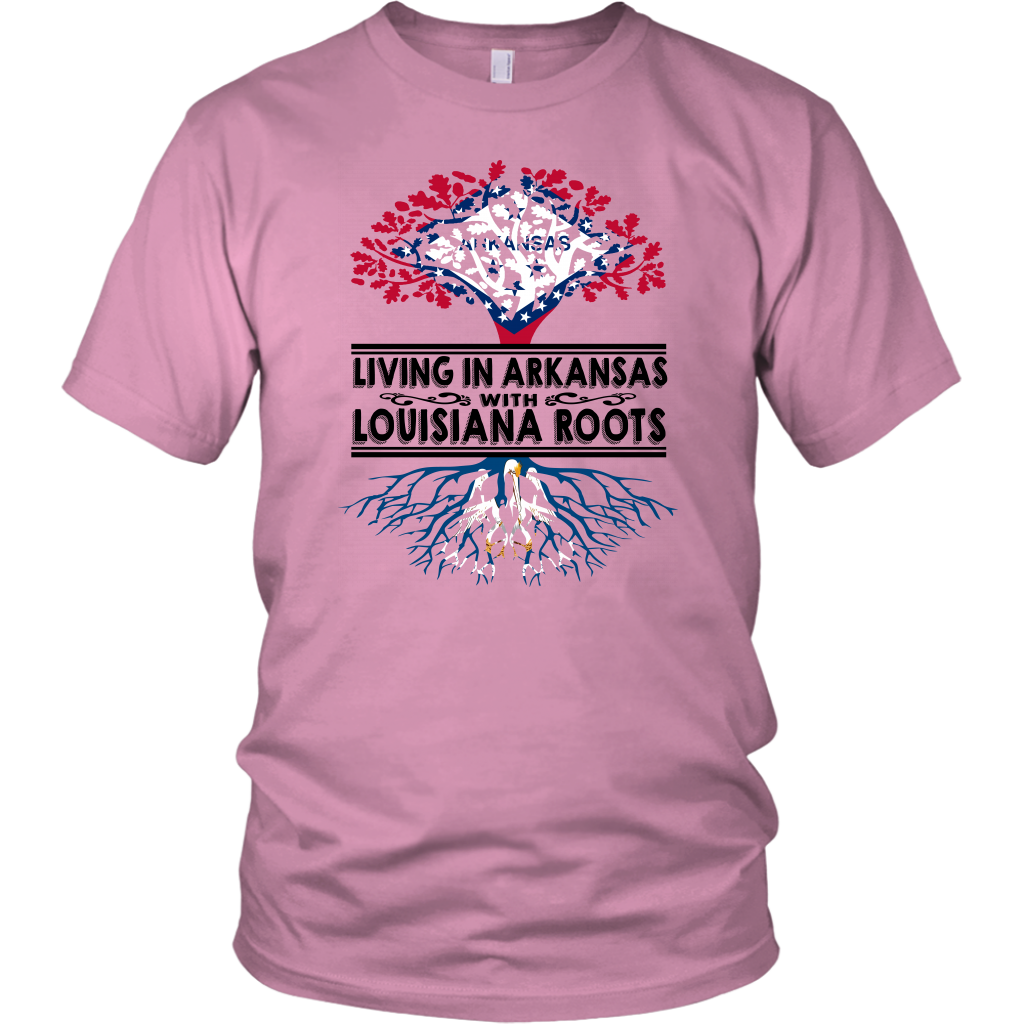 Living In Arkansas With Louisiana Roots T-shirt
