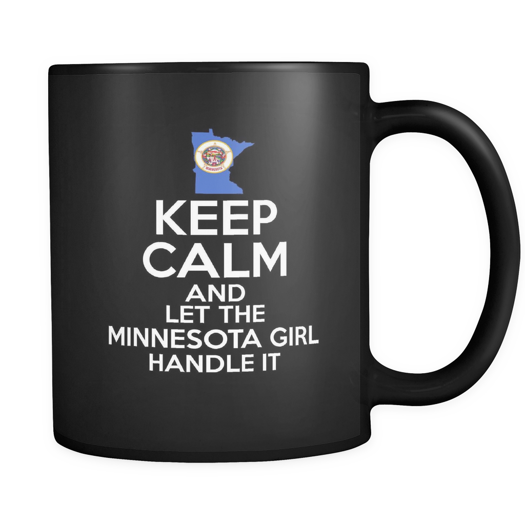 Keep Calm And Let The Minnesota Girl Handle It Mug - Drinkware Teezalo LLC