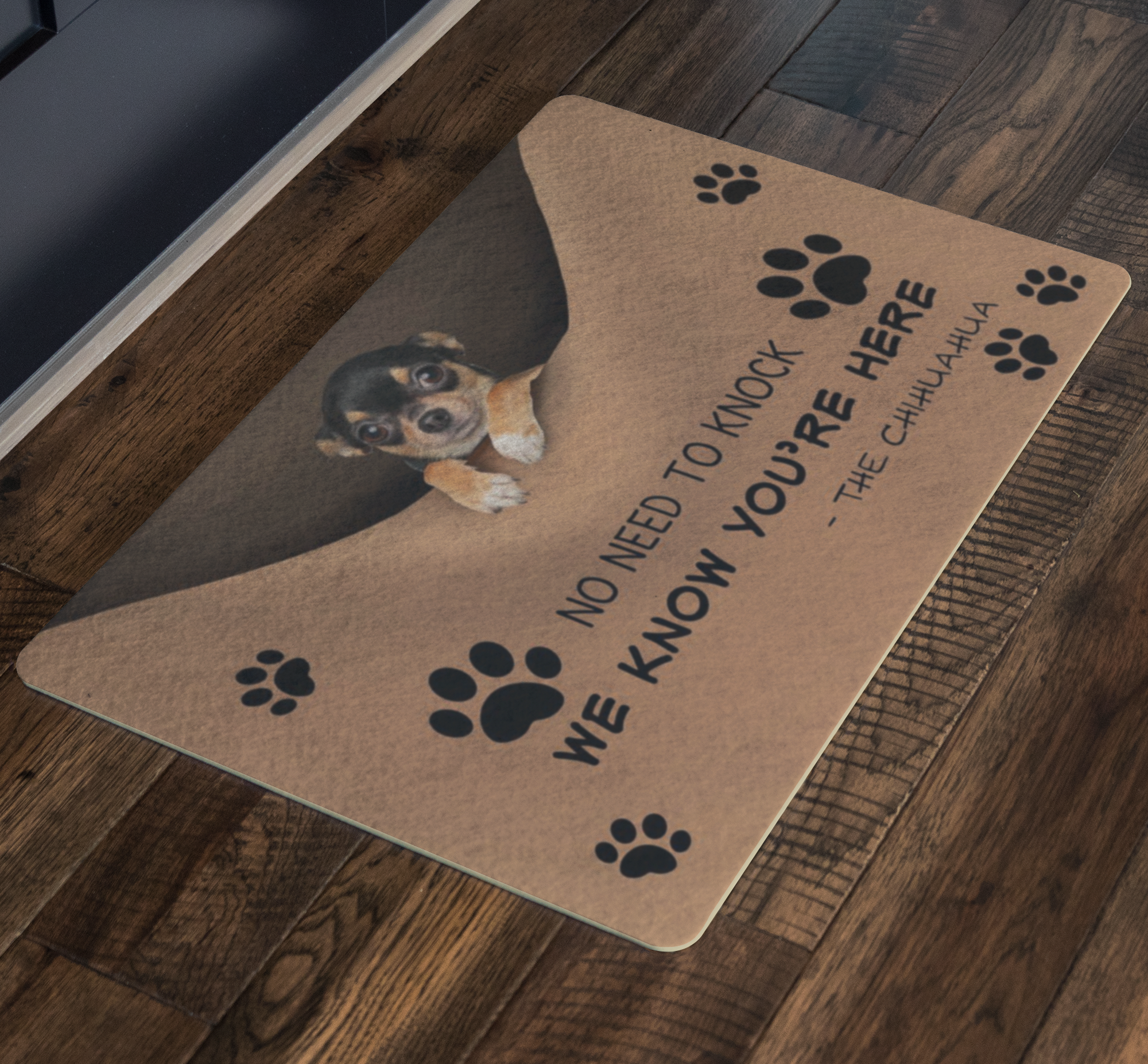 Chihuahua We Know You're Here Doormat