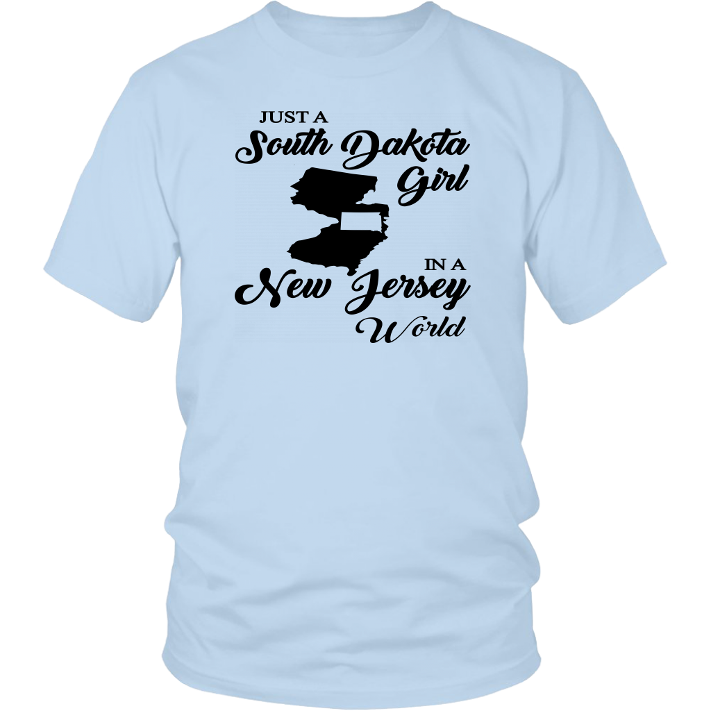 Just A South Dakota Girl In A New Jersey World T-shirt