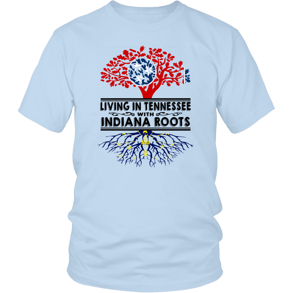 Living In Tennessee With Indiana Roots T- Shirt