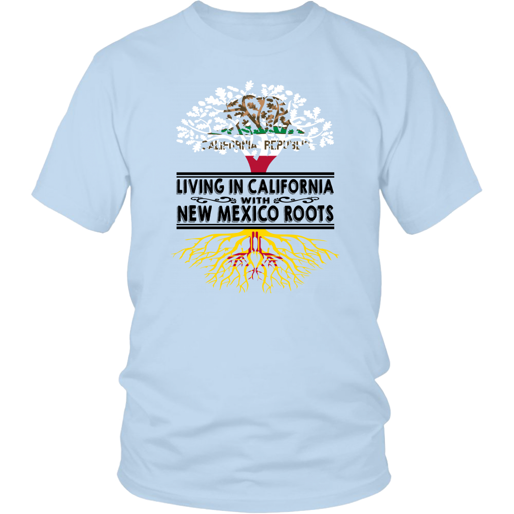 Living In California With New Mexico Roots T-Shirt