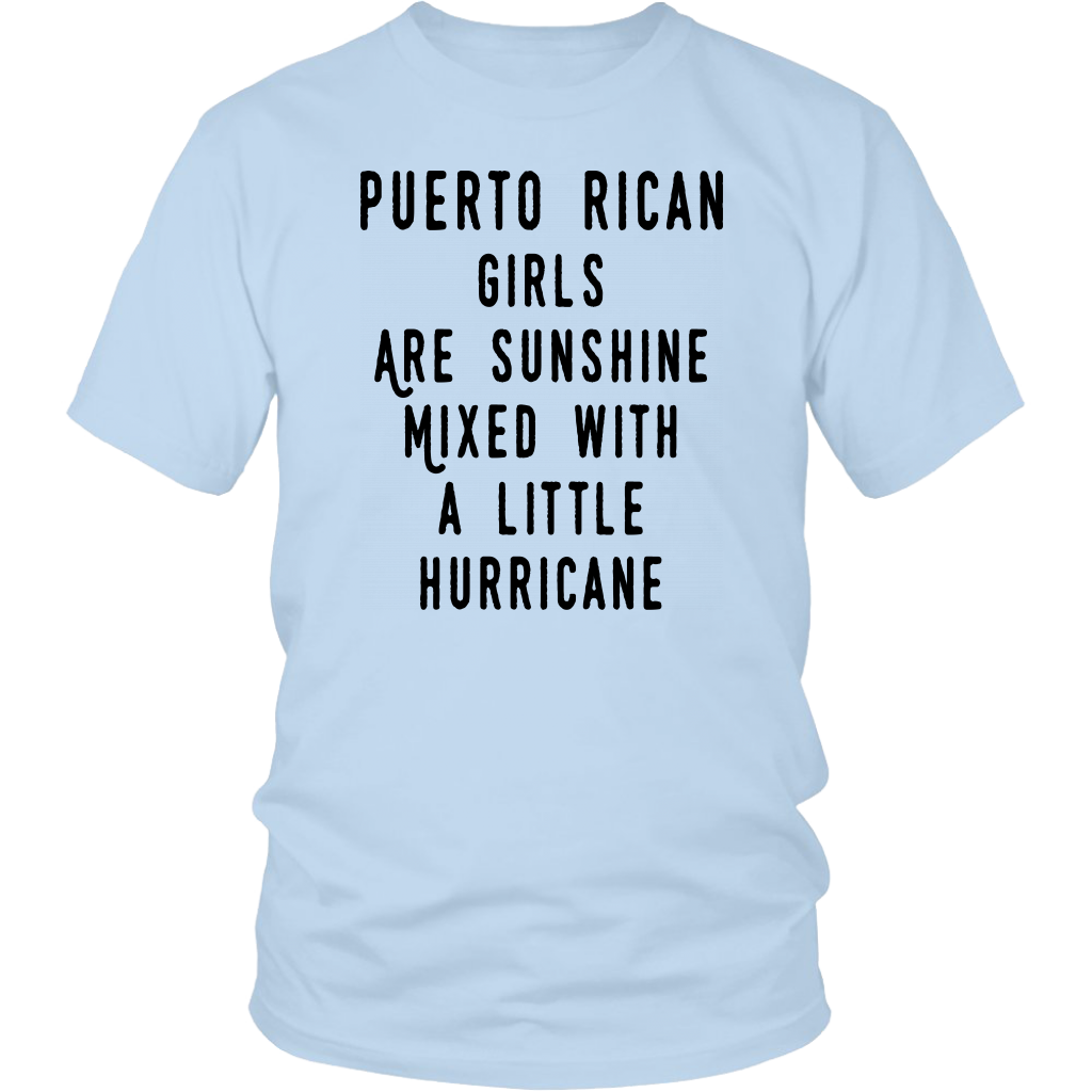 Puerto Rican Girls Are Sunshine Mixed With A Little Hurricane T Shirt