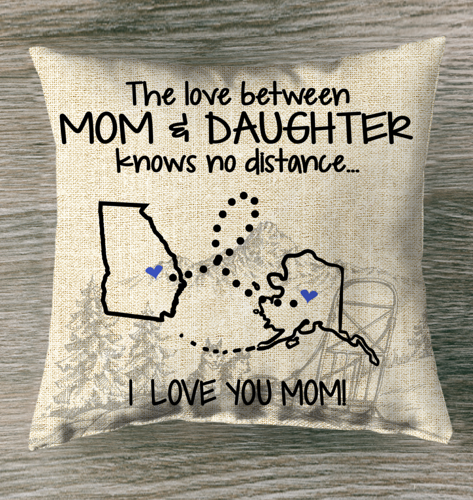 Alaska Georgia The Love Between Mom And Daughter Pillow