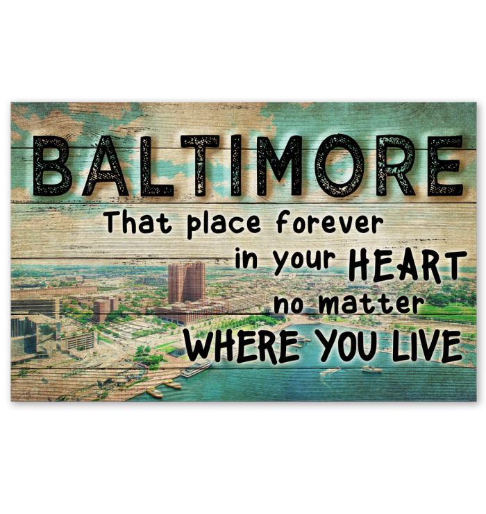 Baltimore That Place Forever In Your Heart Poster