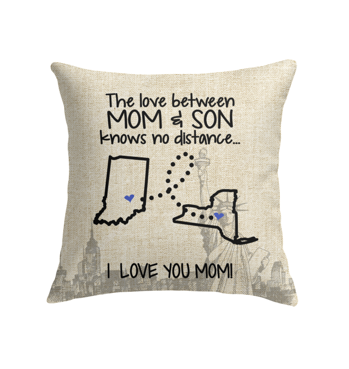 New York Indiana The Love Between Mom And Son Pillow
