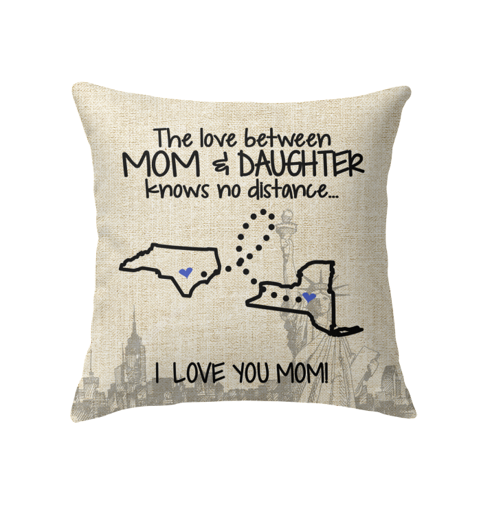 New York North Carolina The Love Between Mom And Daughter Pillow