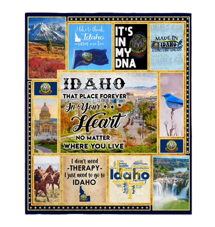 IDAHO THAT PLACE FOREVER IN YOUR HEART NO MATTER WHERE YOU LIVE