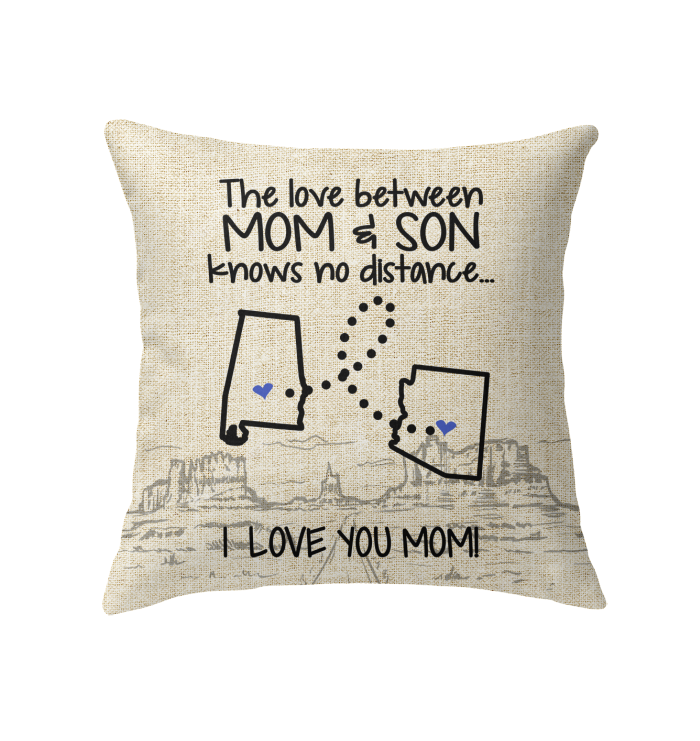 Arizona Alabama The Love Between Mom And Son Pillow