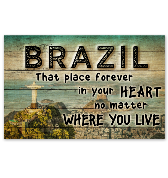 Brazil That Place Forever In Your Heart Poster