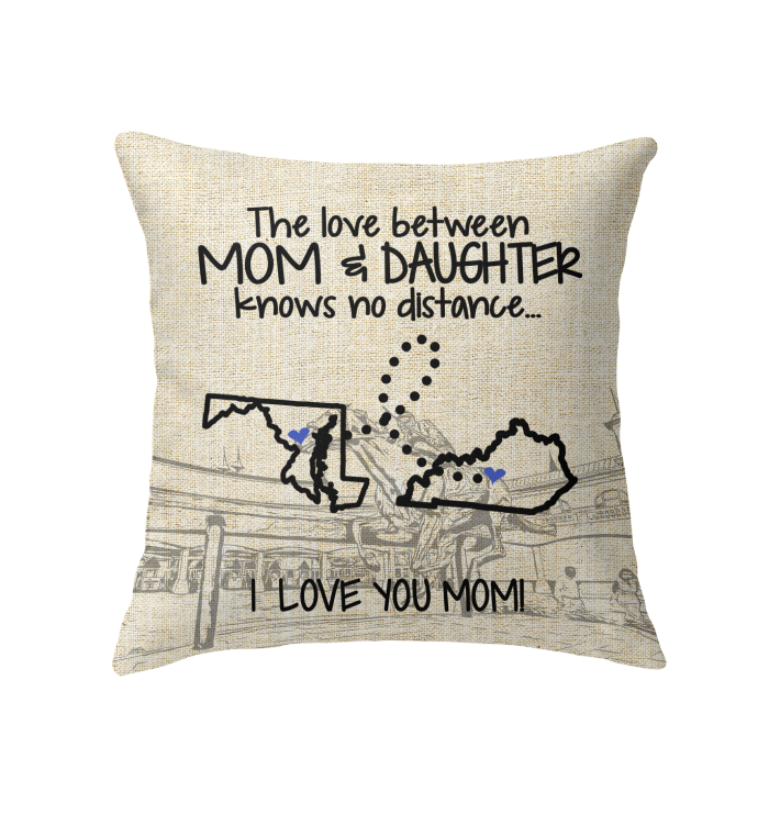 KENTUCKY MARYLAND THE LOVE MOM AND DAUGHTER KNOWS NO DISTANCE