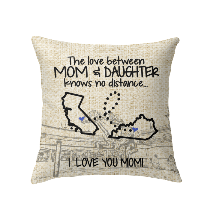 KENTUCKY CALIFORNIA THE LOVE MOM AND DAUGHTER KNOWS NO DISTANCE