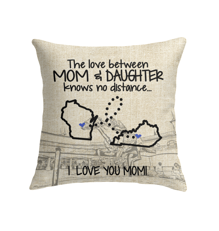 KENTUCKY WISCONSIN THE LOVE MOM AND DAUGHTER KNOWS NO DISTANCE