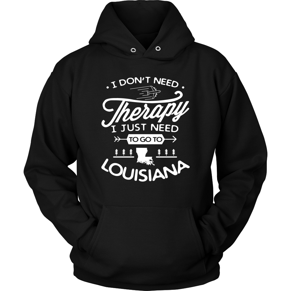 I JUST NEED TO GO TO LOUISIANA - T-shirt Teezalo LLC