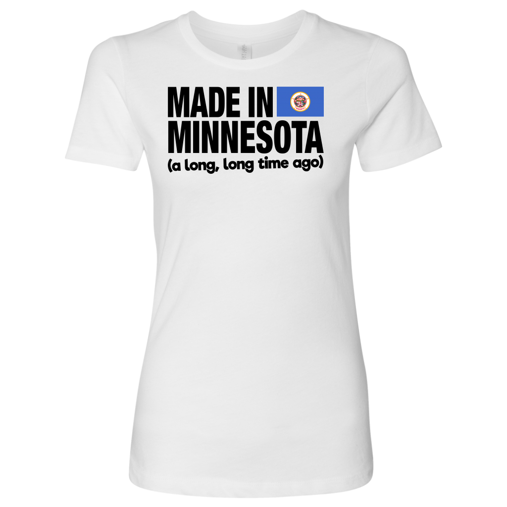 MADE IN MINNESOTA A LONG LONG TIME AGO