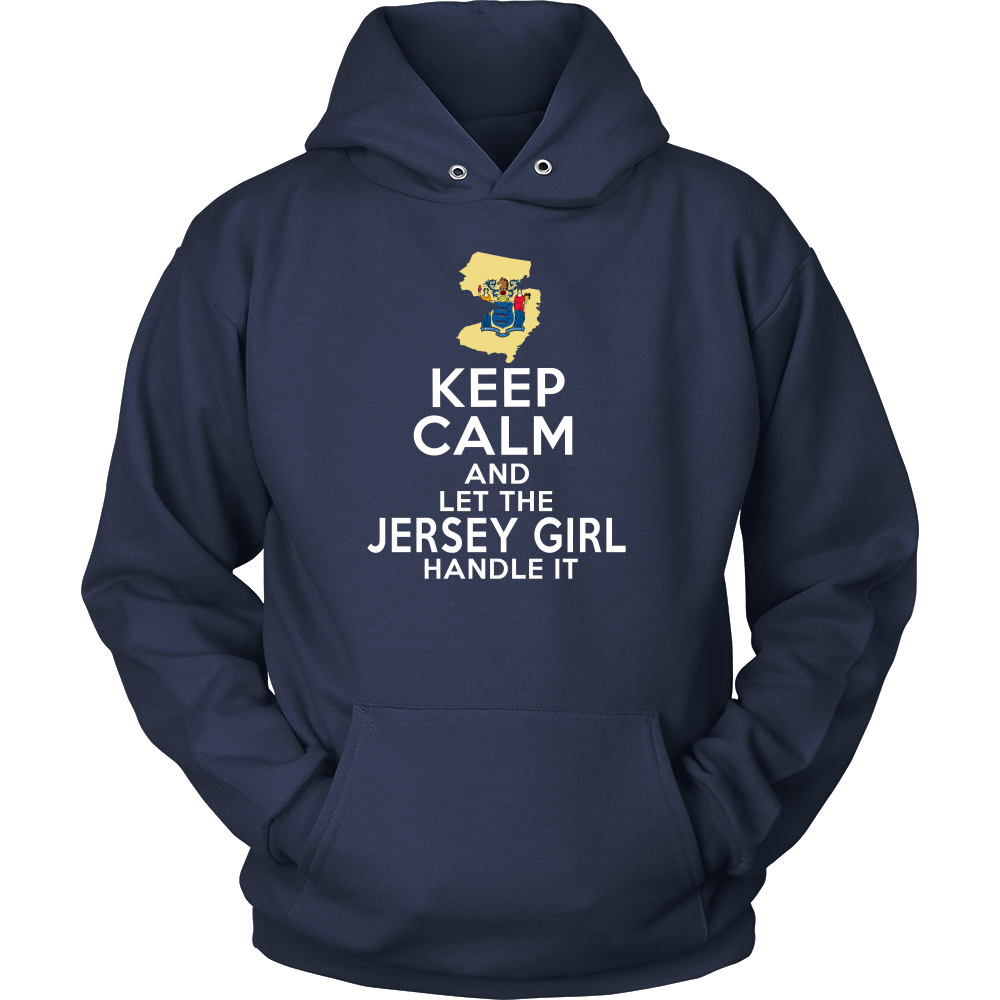 KEEP CALM AND LET THE JERSEY GIRL HANDLE IT