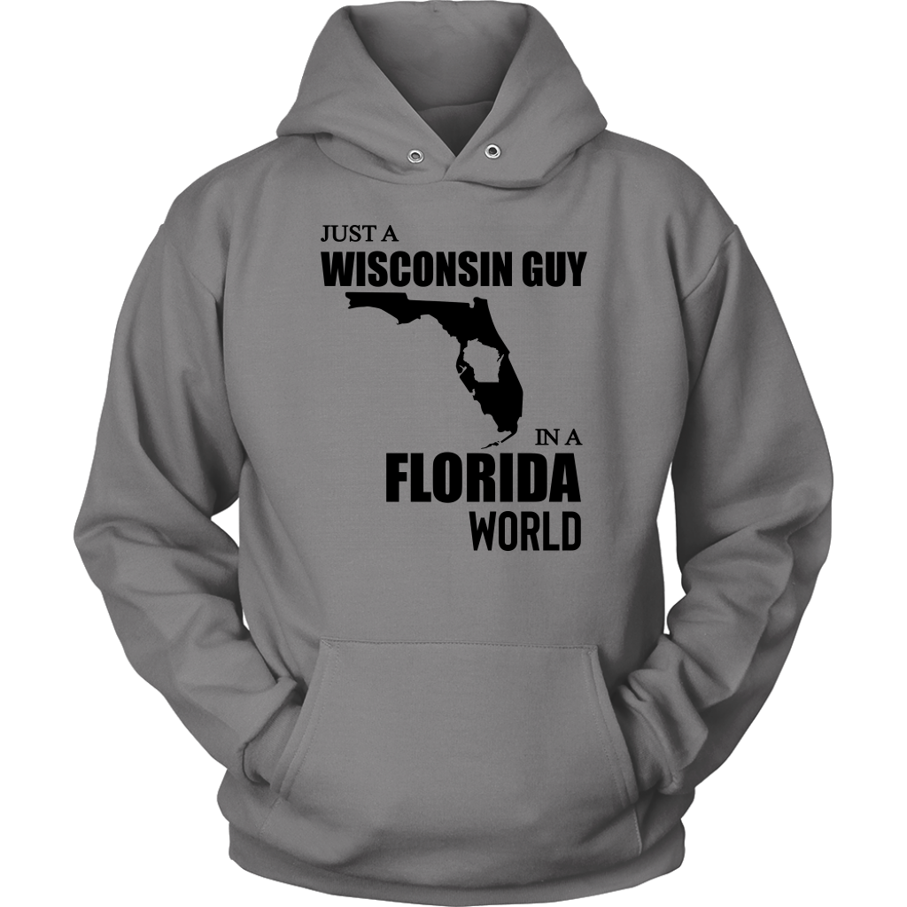 Just A Wisconsin Guy In A Florida World T-Shirt