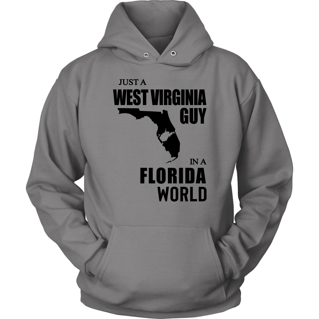 Just A West Virginia Guy In A Florida World T Shirt
