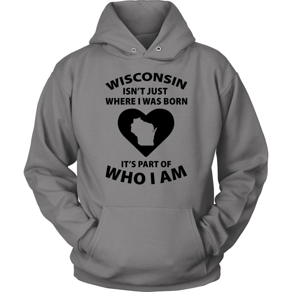 Wisconsin It's Part Of Who I Am T-shirt