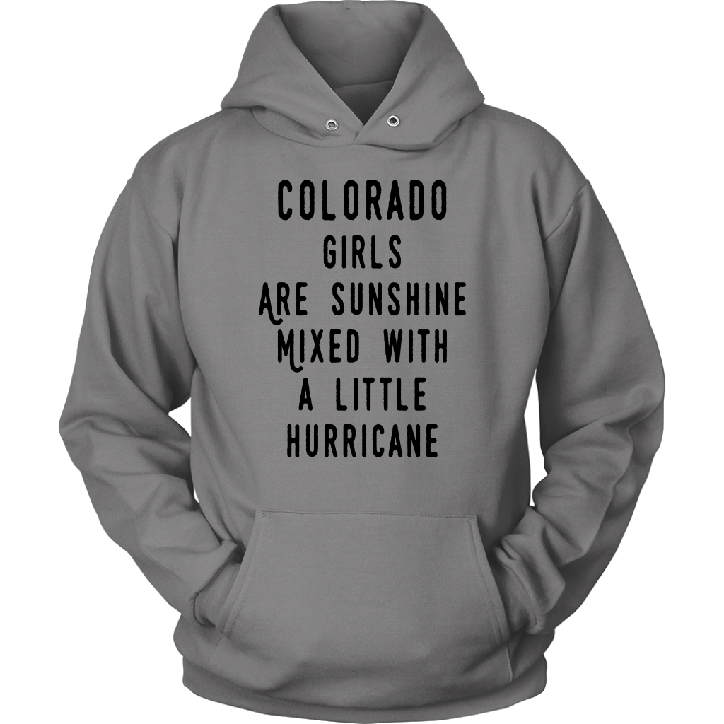 Colorado Girls Are Sunshine Mixed With Hurricane T-Shirt