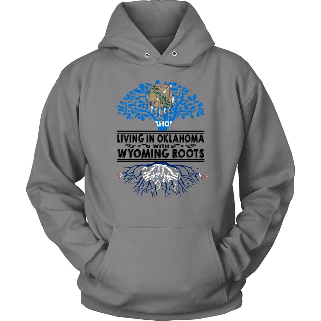 Living In Oklahoma With Wyoming Roots T-shirt