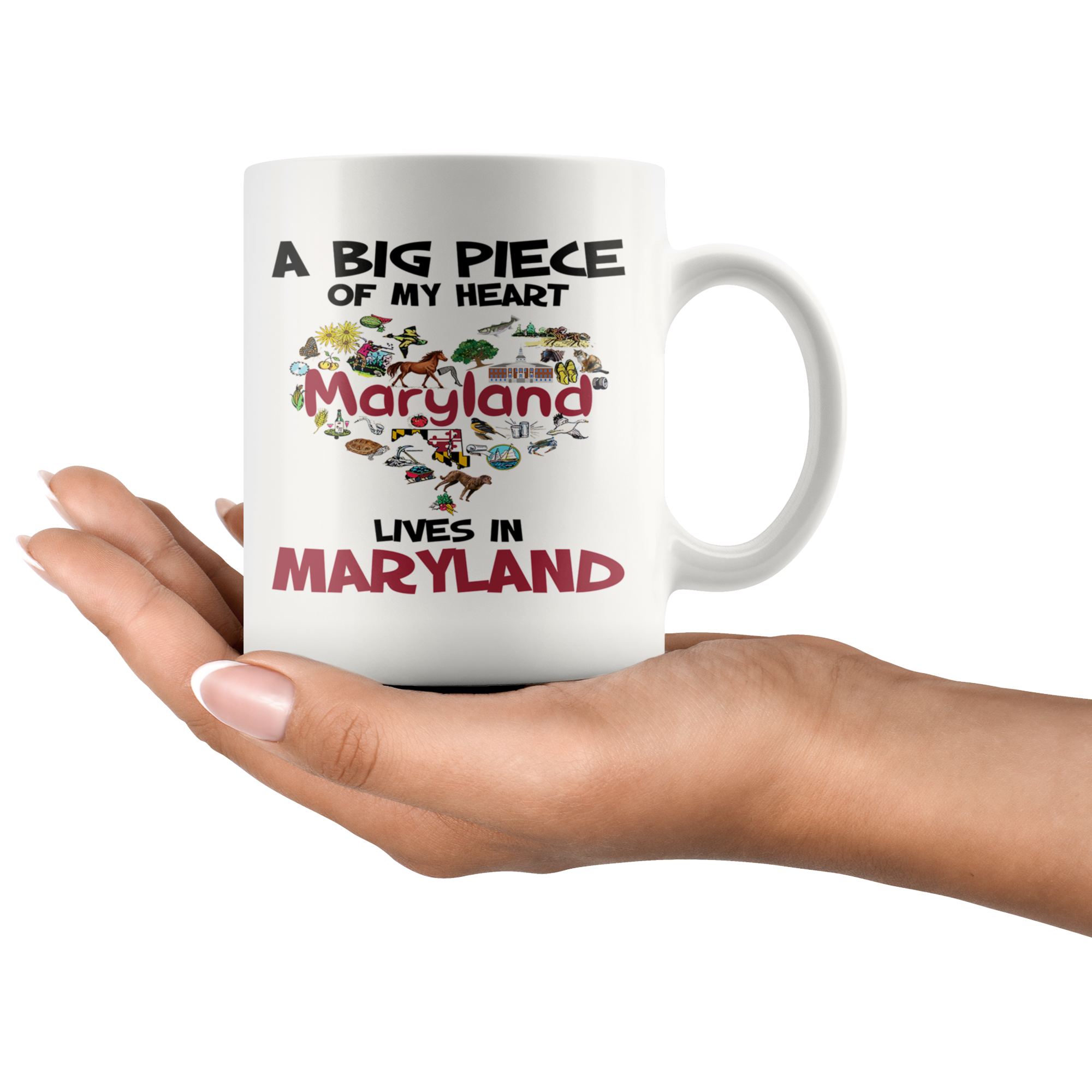 A Big Piece Of My Heart Lives In Maryland Mug